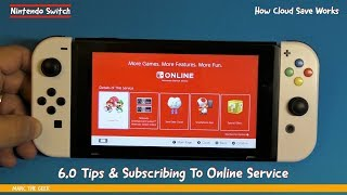 Nintendo Switch 6.0 Tips & Subscribing To Online