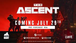 The Ascent Trailer | Coming July 29th | Curve Digital
