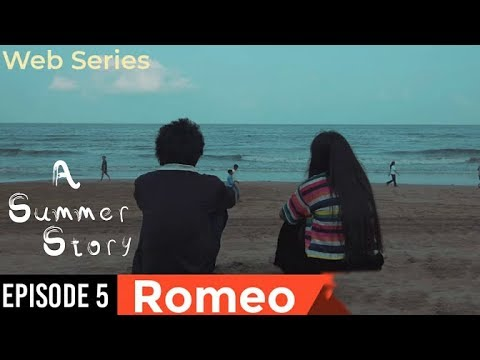 A Summer Story - Episode 05 - Romeo