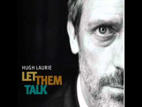 Hugh Laurie - Guess I'm Fool [LYRICS]
