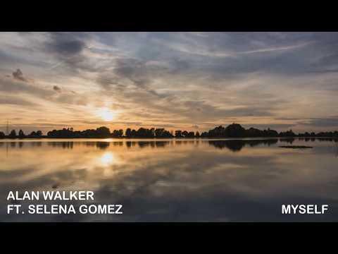 Alan Walker ft.  Selena Gomez - Myself Lyrics