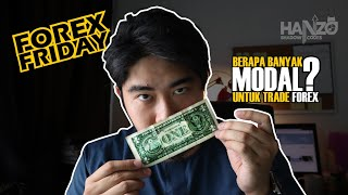 Berapa Modal Nak Mula Trade Forex | Forex Friday Episode 5
