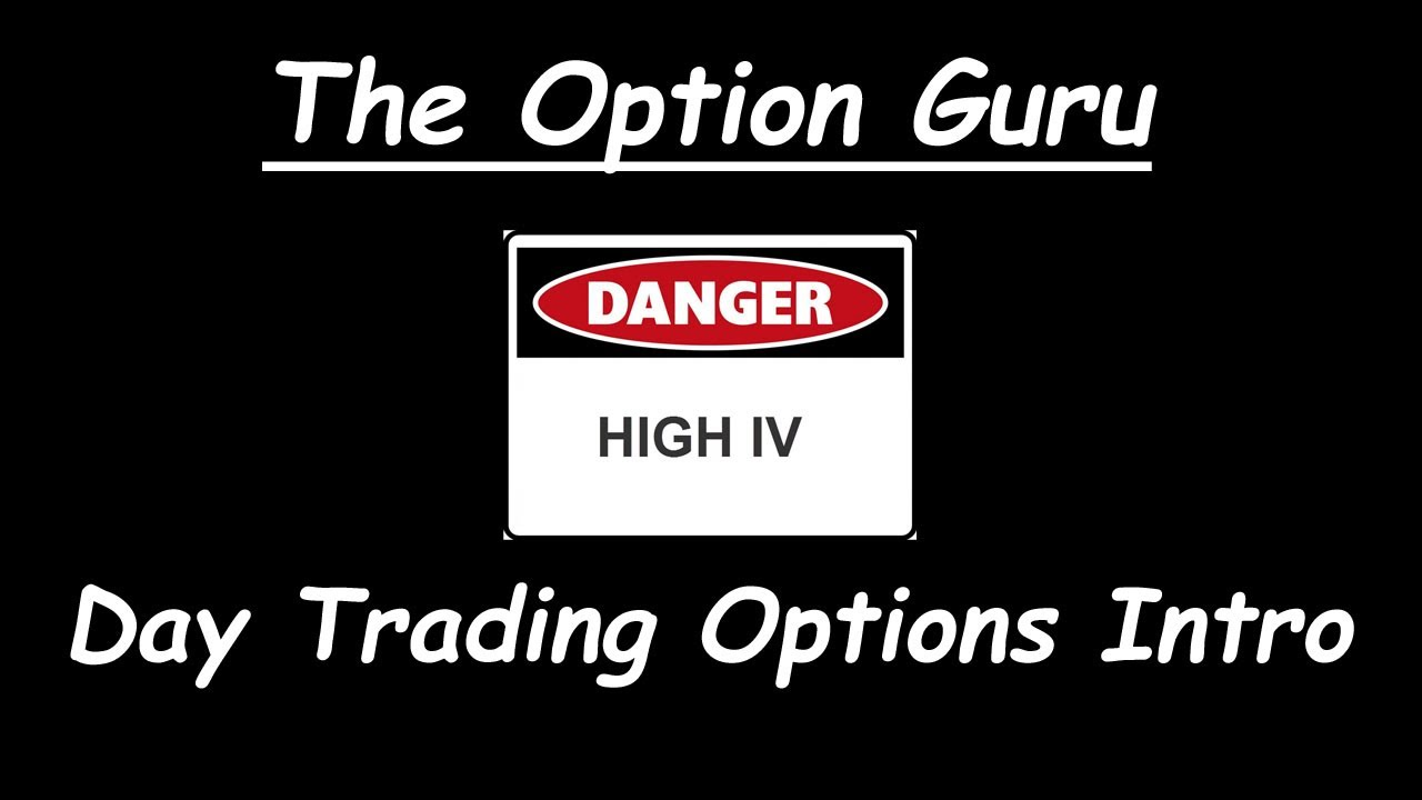 Day Trading Options - Definition and Advice for Traders