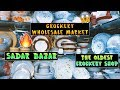 Crockery Wholesale Market | Dinner Set, Cutlery, Tea Set, Glassware | Sadar Bazar Wholesale Market