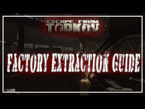 Escape From Tarkov Factory Extraction Guide Youtube