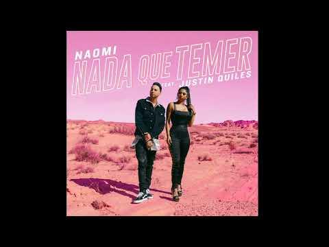 Naomi ft Justin Quiles - Nada Que Temer