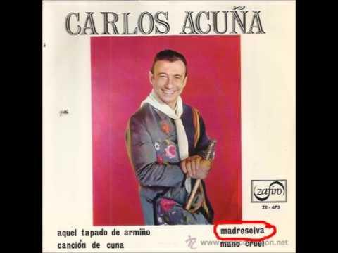 Carlos Acuña  Madreselva