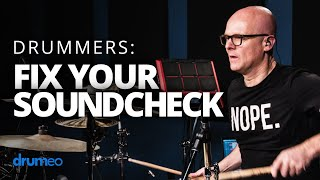 Fix Your Soundcheck! (For Drummers)