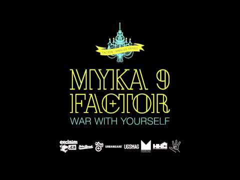 Factor - War With Yourself feat. Myka 9