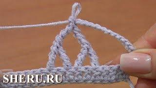 Комплексный или сложный столбик - Азы крючком Урок 25