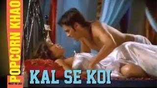 Popcorn Khao Mast Ho Jao - Kal Se Koi