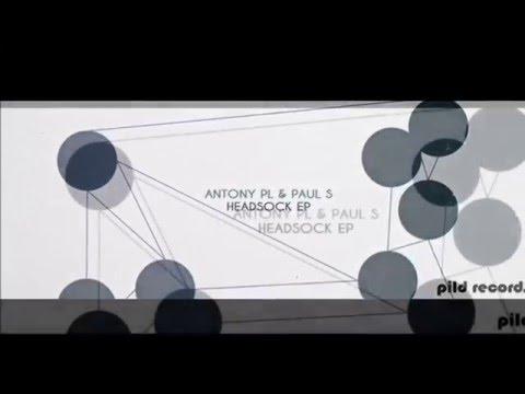 Antony PL & Paul S -  Vagrancy (Original Mix)   Pild Records