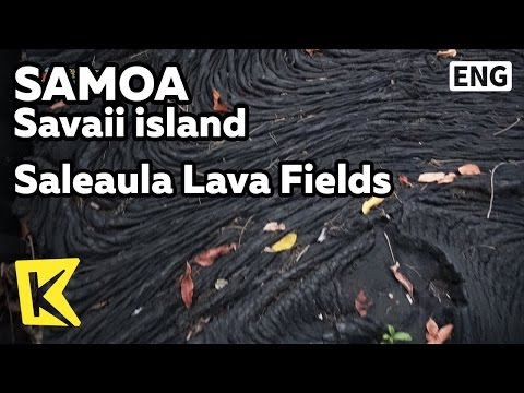 【K】Samoa Travel-Savaii island[사모아 여행-사바이섬]살레아울라 용암 평원/Saleaula/Lava Fields/Ruins/Virgins Grave