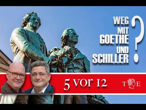 5 vor 12: Weg mit Goethe und Schiller?