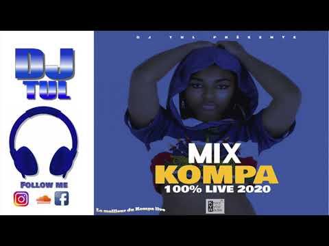 Mix Kompa Live 2020 - Harmonik - 5Lan - Kaï - Melodeek - T-Vice - Klass - Nu-Look ...