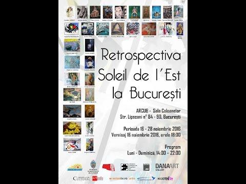 Expoziția Retrospectivă Soleil De L`Est La Bucuresti