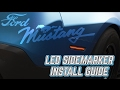 2010-14 Ford Mustang ORACLE LED Sidemarkers Install Guide