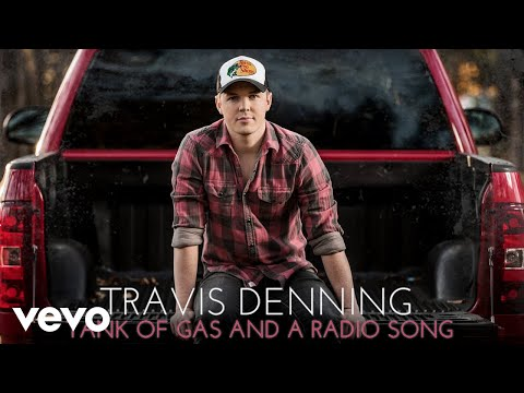 Travis Denning - Tank Of Gas And A Radio Song (Audio)