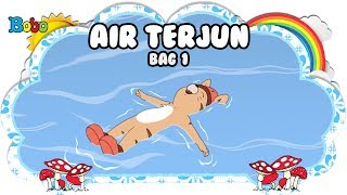 Air Terjun - Bag 1 - Bona dan Rongrong - Dongeng Anak Indonesia - Indonesian Fairytales