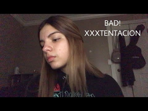 BAD! - XXXTentacion (cover)