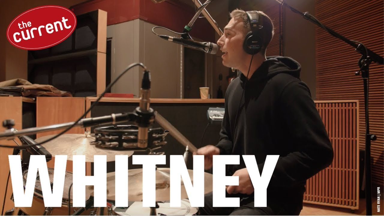 Whitney - three songs at The Current (2019)