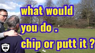 CHIP OR PUTT AROUND THE GREEN  MID HANDICAP GOLFERS TRY BOTH