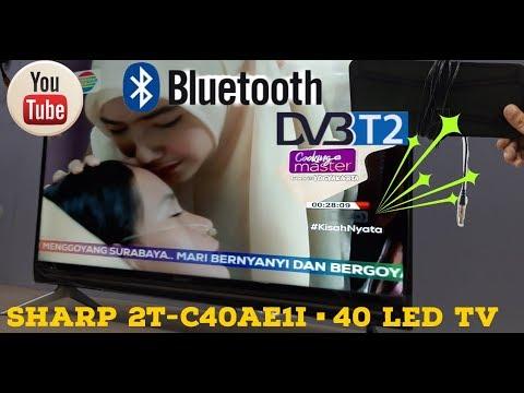 Review Led 40 Inch Sharp 2T-40AE1I Pakai Antena Dalam // Easy Smart & Digital Tv
