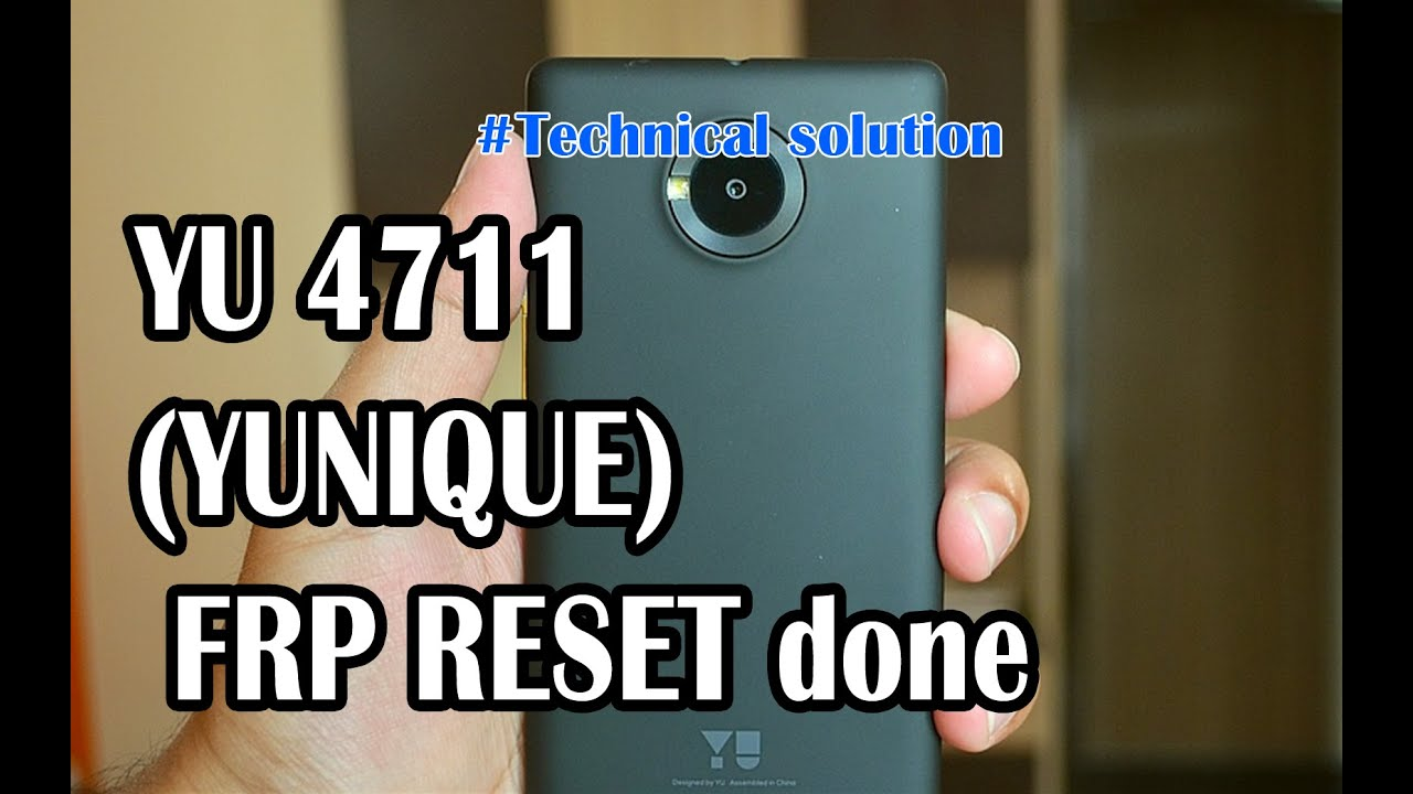 YU 4711 (YUNIQUE) FRP RESET done