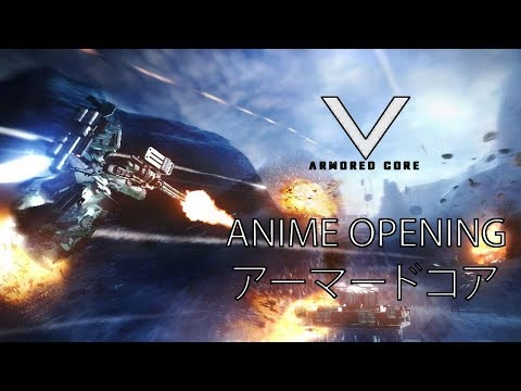 Armored Core - Anime Opening