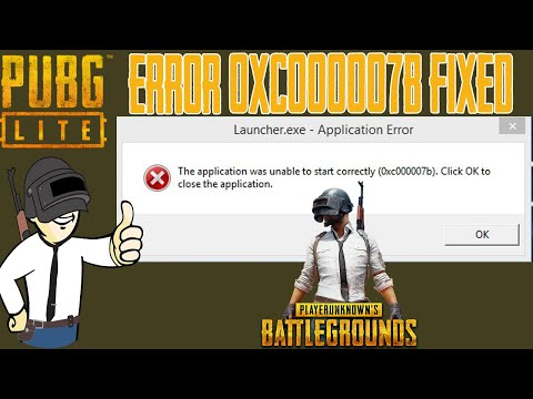 PUBG Lite Error 0xc00007b | How To Fix PUBG Lite Error 0xc00007b | Fix 0xc00007b Error