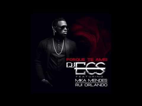 Dj Ecs feat Mika Mendes & Rui Orlando [Official Audio]