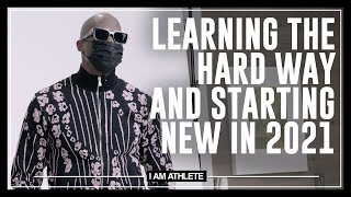 Learning The Hard Way & Starting New In 2021 | I AM ATHLETE (S2E17)