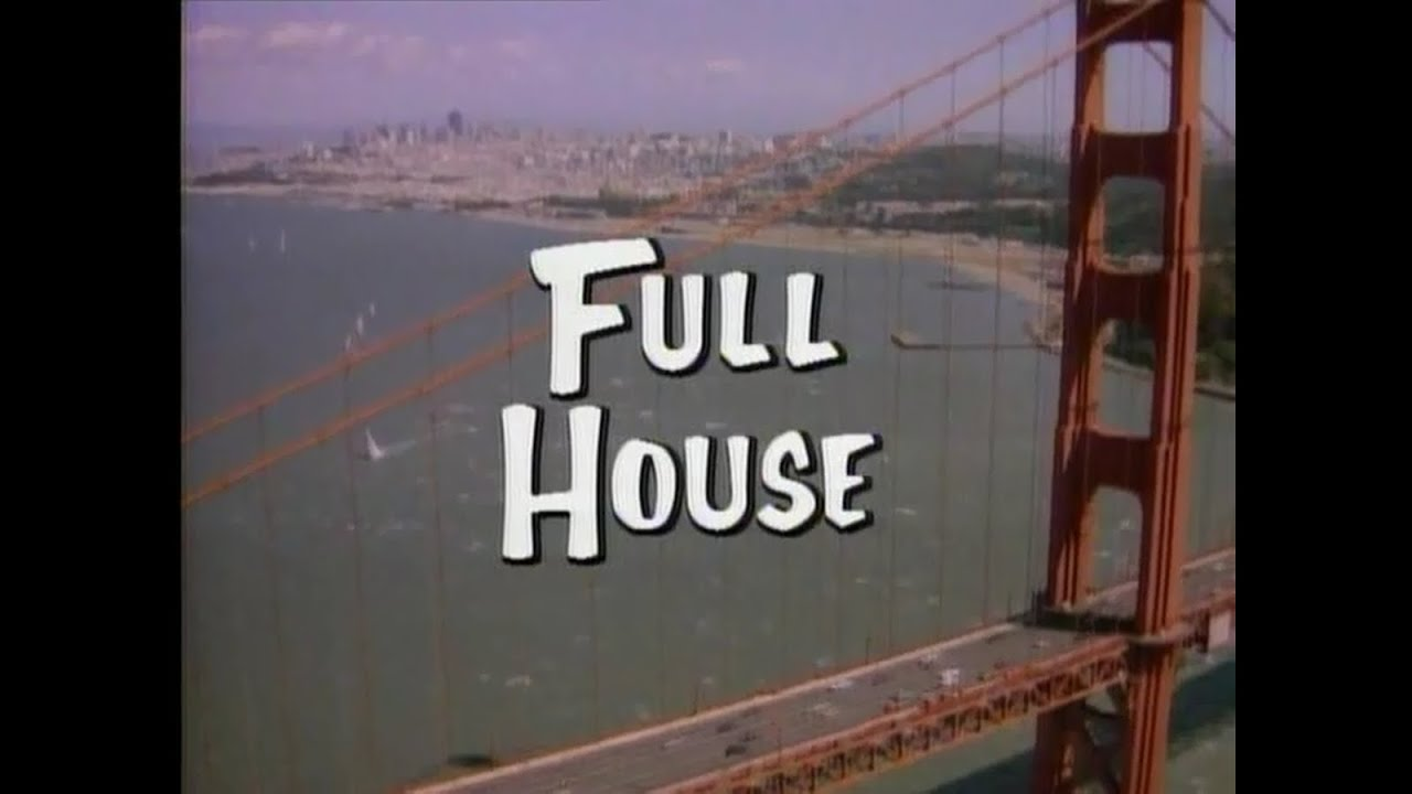 Captivating Full House Opening Credits And Theme Song