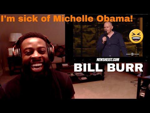 Bill Burr | Im sick of Michelle Obama | E Dewz Reacts
