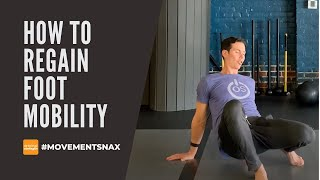 How to Regain Foot Mobility