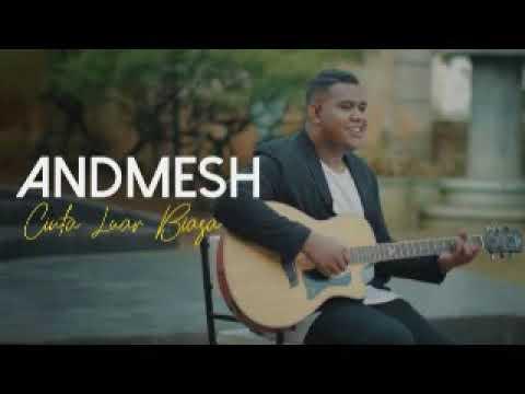 andmesh-kamaleng---cinta-luar-biasa-(official-music-video)