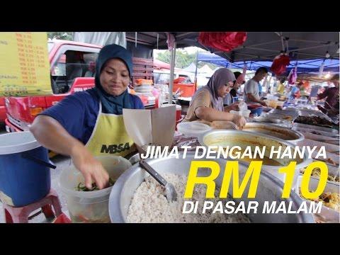 Makan-Makan: Berjimat Dengan RM10 Di Pasar Malam