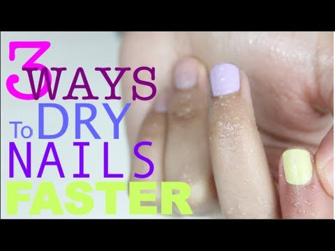 3 Ways To Dry Nail Polish Faster