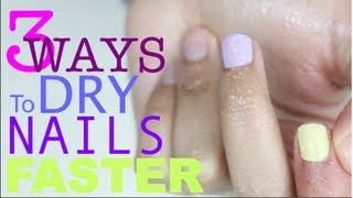 3 WAYS To Dry Nail Polish Faster