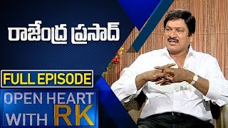 Actor Rajendra Prasad | Open Heart With RK | Full Episode | ABN Telugu