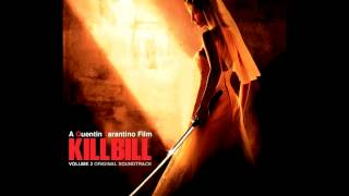 Kill Bill: Vol. 2 Original Soundtrack (Full)