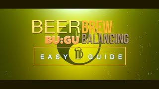 Beer Brew Balancing Guide BU GU ratios 4K HD