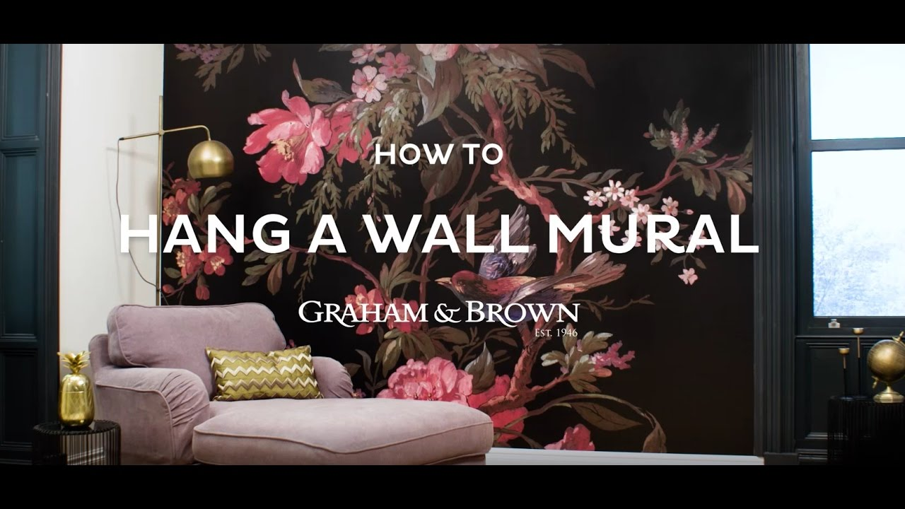 How To Hang A Wall Mural Graham Brown Youtube