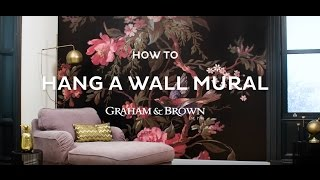 How To Hang A Wall Mural | Graham & Brown