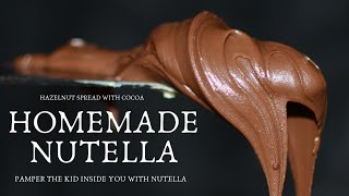 Nutella - How It Is Made ! Easy Home made Nutella Recipe | Nutella Recipe |