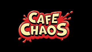 How to Play Cafe Chaos