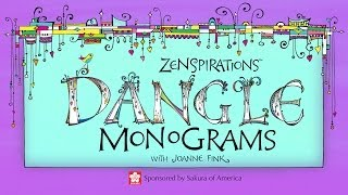 How to Draw Zenspirations Dangle Monograms with Joanne Fink
