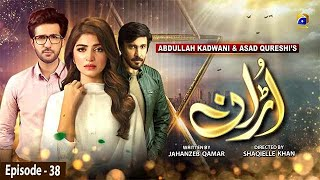 Uraan - Episode 38 | 21st October 2020 - HAR PAL GEO
