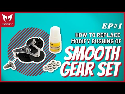 How to replace Modify bushing of SMOOTH Gear Set!-PART1