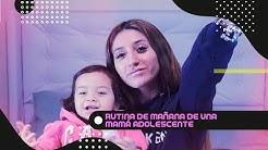 RUTINA DE MAÑANA DE UNA MAMÁ ADOLESCENTE  | KELLY Y TRINI 👧🏻♥️👱🏼♀️